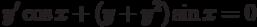 y' \cos x+ (y+y^2) \sin x=0