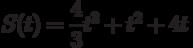 $S(t) =\dfrac{4}{3}t^3+t^2+4t $