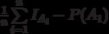 \frac 1 n \sum\limits_{i=1}^n I_{A_i}-P(A_1)