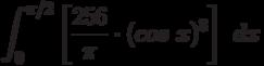 \int^{\pi/2}_{0} \left[ \frac {256}{\pi}\cdot(cos\ x)^8\right]\ dx