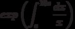 exp \left(\int^{10e}_{e}\frac{dx}{x}\right)