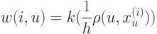 w(i,u)=k(\frac{1}{h} \rho(u, x_u^{(i)}))