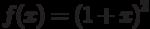 $f(x)=\left(1+x \right)^{2} $