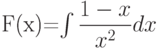 F(x)=\int \dfrac{1-x}{x^2} dx
