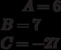 A= 6\\B= 7\\C= -27