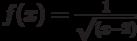 f(x)= \frac{1}{\sqrt{(x-2)}}