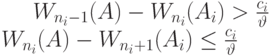 W_{n_i-1}(A)-W_{n_i}(A_i) > \frac{c_i}{\vartheta}\\W_{n_i}(A)-W_{n_i+1}(A_i) \le \frac{c_i}{\vartheta}