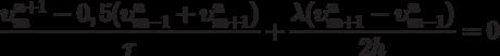 \[\frac{{\upsilon _m^{n + 1} - 0,5(\upsilon _{m - 1}^n + \upsilon _{m + 1}^n)}}{\tau } + \frac{{\lambda (\upsilon _{m + 1}^n - \upsilon _{m - 1}^n)}}{{2h}} = 0\]