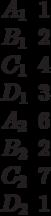 \begin{matrix}A_1 &1\\B_1 &2\\C_1 &4\\D_1 &3\\A_2 &6\\B_2 &2\\C_2 &7\\D_2 &1\end{matrix}