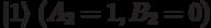  1\rangle\;(A_2=1,B_2=0)