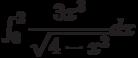 \int_{0}^{2} \dfrac{3x^3}{\sqrt{4-x^2}} dx