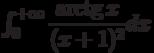 \int_{0}^{+\infty} \dfrac{\arctg x}{( x+1) ^2} dx