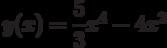 y(x)=\dfrac{5}{3}x^4-4x^2