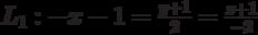 L_1: -x-1=\frac{y+1}{2}=\frac{z+1}{-2}
