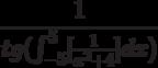 \frac{1}{tg(\int^5_{-5}[\frac{1}{x^2+4}]dx)}