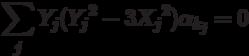 \[\sum\limits_j {{Y_j}({Y_j}^2 - 3{X_j}^2)} {\alpha _{{k_j}}} = 0\]