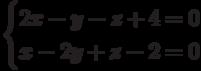 \begin{cases}2x-y-z+4=0\\x-2y+z-2=0\end{cases}