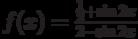f(x)=\frac {\frac 12 + \sin 2x}{2- \sin 2x}