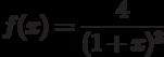 $f(x)=\dfrac{4}{(1+x)^3} $