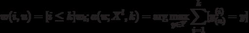 w(i,u) = [i \le k]w_i; a(u;X^l,k) = \arg \max_{y \in Y}\sum_{i=1}^k [y_{(n)}^{(i)} = y]