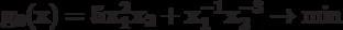 \bf{g_{0}(x) = 5 x_{1}^{2}x_{2} + x_{1}^{-1}x_{2}^{-3} \rightarrow \min}