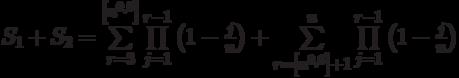 S_1+S_2=\sum\limits_{r=3}^{\left[n^{0,6}\right]}\prod\limits_{j=1}^{r-1} \left (1-\frac{j} {n} \right)+\sum\limits^{n}_{r= \left [n^{0,6} \right]+1}}\prod\limits_{j=1}^{r-1} \left (1-\frac{j} {n} \right)