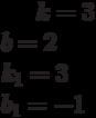 k= 3\\b= 2\\k_1= 3\\b_1=-1