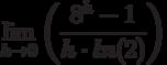 \lim_{h \to 0} \left( \frac{8^h-1}{h \cdot ln(2)}\right)