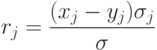 r_j=\frac{(x_j-y_j)\sigma_j}{\sigma}