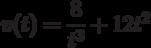 v(t)=\dfrac{8}{t^3}+12t^2