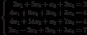 \left\{ \begin{array}{r} 2x_1+5x_2+x_3+3x_4=2\\ 4x_1+6x_2+3x_3+5x_4=4\\ 4x_1+14x_2+x_3+7x_4=4\\ 2x_1-3x_2+3x_3+\lambda x_4=7\\ \end{array}