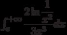 \int_{e}^{+\infty} \dfrac{2\ln \dfrac{1}{x^{2}}}{3x^{3}} dx