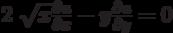 2 \sqrt{x} \frac{\partial u}{\partial x}-y\frac{\partial u}{\partial y}=0