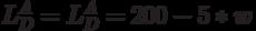 L_D^A=L_D^A=200-5*w