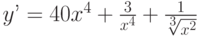 y'=40x^4+\frac{3}{x^4}+\frac{1}{\sqrt[3] {x^2}}