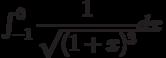 \int_{-1}^{0} \dfrac{1}{\sqrt{(1+x)^3}} dx