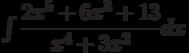 \int \dfrac {2x^5+6x^3+13}{x^4+3x^2} dx