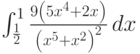 \int_{\frac{1}{2}}^1 \frac{9 \left(5 x^4+2 x\right)}{\left(x^5+x^2\right)^2} \, dx