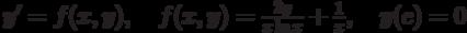 y'=f(x,y),\quad f(x,y)=\frac{2y}{x\ln x}+\frac1x ,\quad y(e)=0