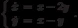\left\{\begin{array}{ccl}  \dot{x} &=&x-2y \\  \dot{y} &=&x-y\end{array}\right..