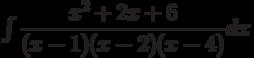 \int \dfrac{x^2+2x+6 }{(x-1)(x-2)(x-4)} dx