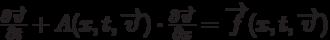 \[\frac{{\partial \overrightarrow \upsilon  }}{{\partial t}} + A(x,t,\overrightarrow \upsilon  ) \cdot \frac{{\partial \overrightarrow \upsilon  }}{{\partial x}} = \overrightarrow f (x,t,\overrightarrow \upsilon  )\]