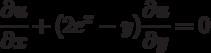 \frac{\partial u}{\partial x}+(2e^x-y)\frac{\partial u}{\partial y}=0