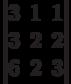 \begin{vmatrix}        3 & 1 & 1 \\        3 & 2 & 2 \\        6 & 2 & 3        \end{vmatrix}
