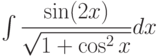 \int \dfrac{\sin(2x)}{\sqrt{1+\cos^2x}} dx