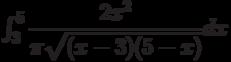 \int_{3}^{5} \dfrac{2x^2}{\pi\sqrt{(x-3)(5-x)}} dx