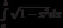 \int\limits_a^b \sqrt{1-x^2}dx
