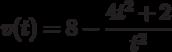 v(t)=8-\dfrac{4t^2+2}{t^2}