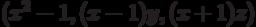 (x^2 - 1, (x - 1)y, (x + 1)z)