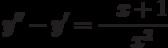 \displaystyle{y''-y'=-\frac{x+1}{x^2}}